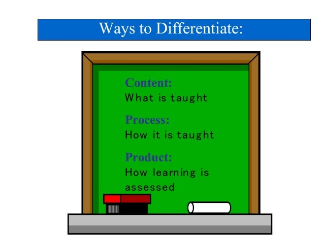 content process and product in differentiated instructions